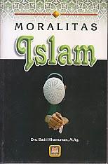 toko buku rahma: buku moralitas islam, pengarang drs. badri khaeruman, m.ag, penerbit pustaka setia