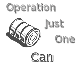 "SUPPORT ""OPERATION JUST ONE CAN"""
