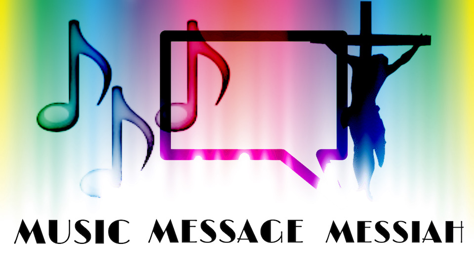 Music, Message, Messiah