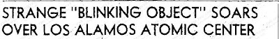 Strange 'Blinking Object' Soars Over Los Alamos Atomic Center  - The Lowell Sun 10-7-1950