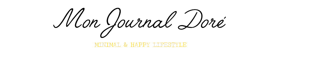Mon journal doré - Vegan, minimalist & happy lifestyle