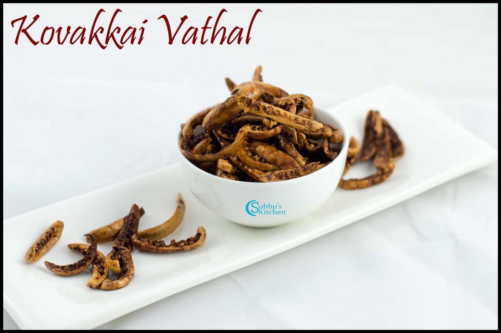 Kovakkai Vathal Recipe   Ivy Gourd Fryums Recipe   Dondakaya Vathal ...