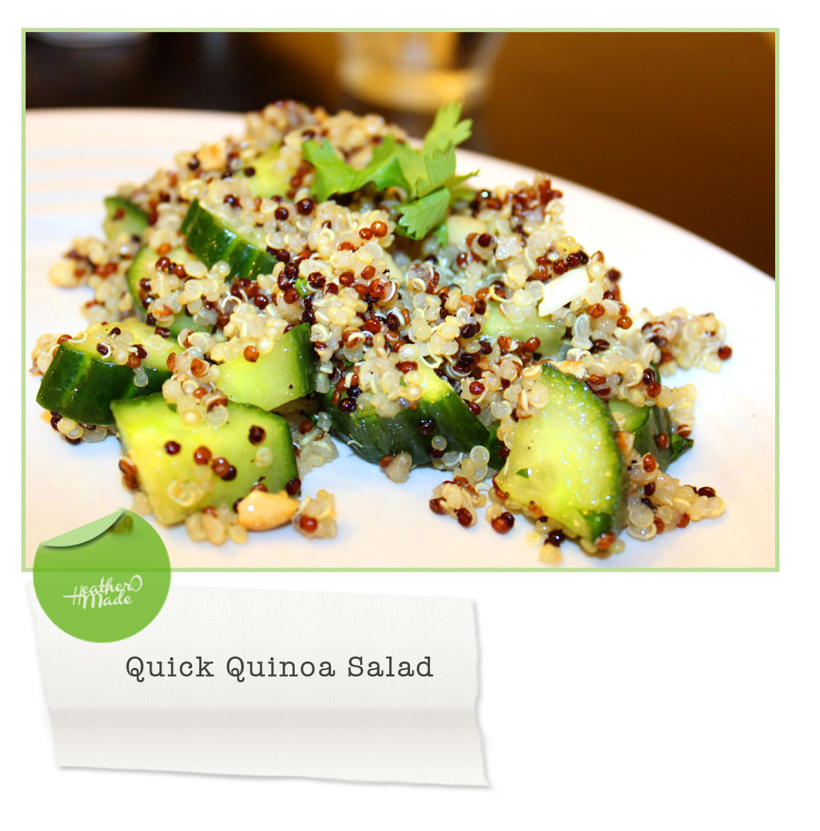 Heather O Made: Quick Quinoa Salad