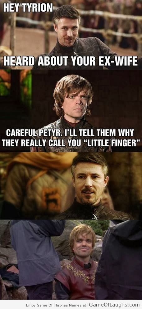 tyrion burn little finger game of thrones memes