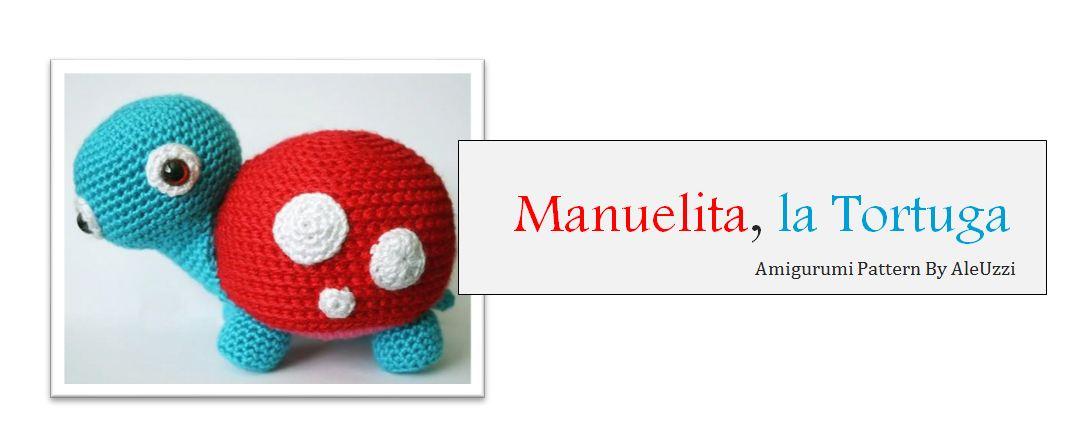 Amigurumi Patron Gratis - Manuelita, la Tortuga ~ Bichus