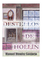 DESTELLOS DE HOLLN (Novela)