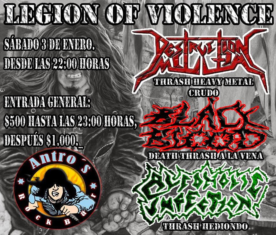 Recitales en Chile Enero :                                                   LEGION OF VIOLENCE