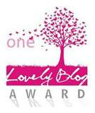 """One Lovely Blog Award"