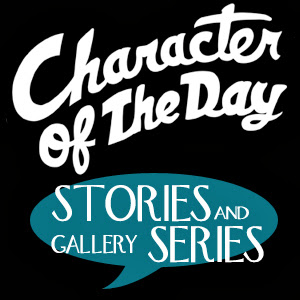 Character Of The Day Archives - Stories and Series Gallery