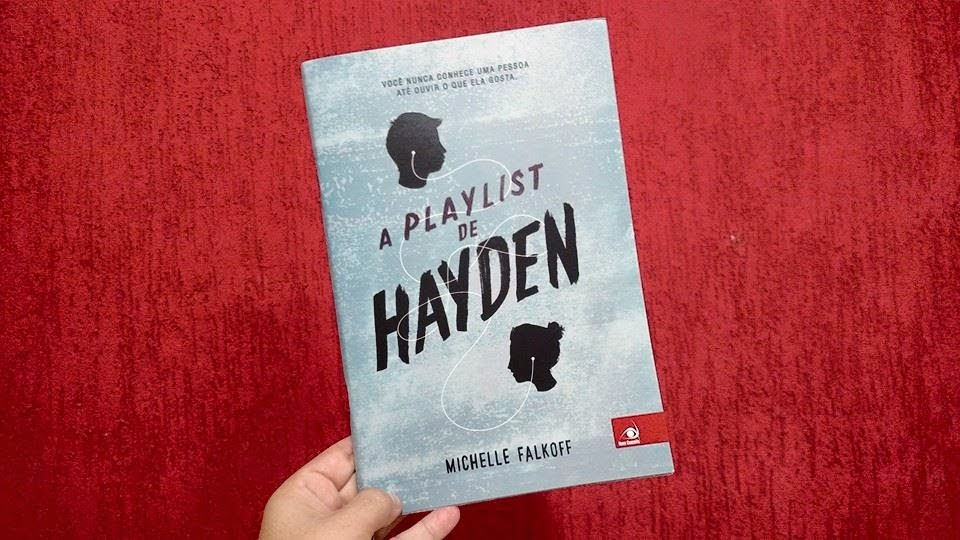 [Minhas Impressões] Livro:  A playlist de Hayden