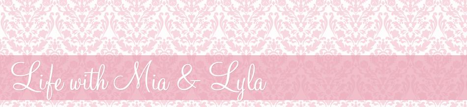 Life With Mia & Lyla