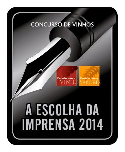 Divulgação: Concurso de Vinhos A Escolha da Imprensa elege os melhores néctares - reservarecomendada.blogspot.pt