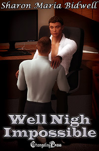 Well Nigh Impossible by Sharon Maria Bidwell