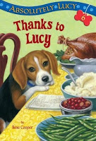 bookcover of  THANKS TO LUCY (Absolutely Lucy, #6) by Ilene Cooper