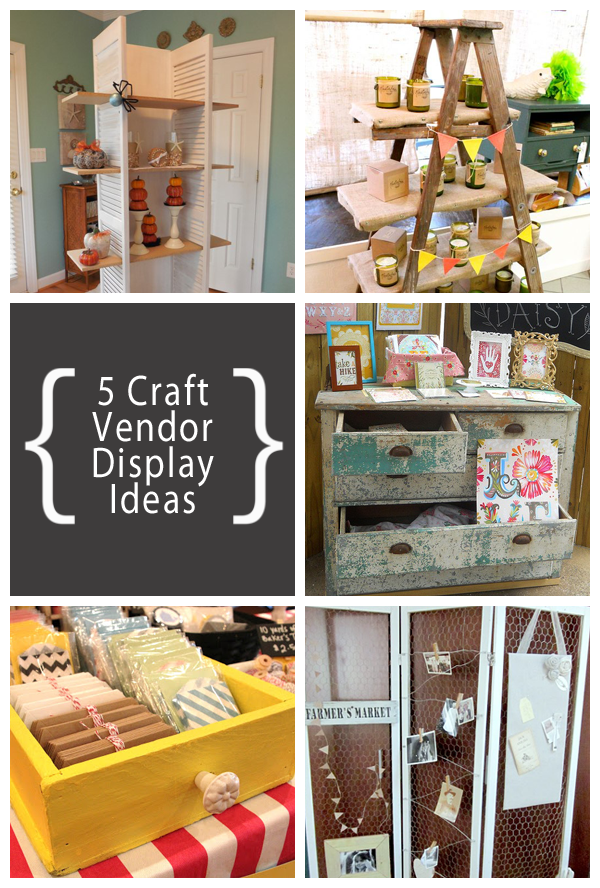 5 great craft vendor display ideas three gypsy souls