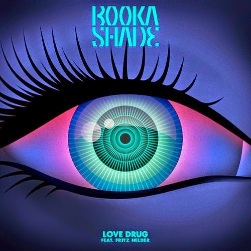 Booka Shade feat. Fritz Helder - Love Drug (Remixes EP)