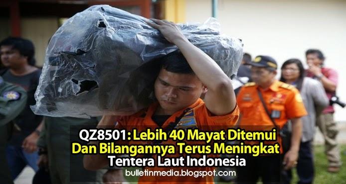 QZ8501: Lebih 40 Mayat Ditemui Dan Bilangannya Terus Meningkat - Tentera Laut Indonesia