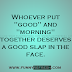 "about Laziness:Whoever put ""good"" and ""morning"" together deserves a - Image Quotes"