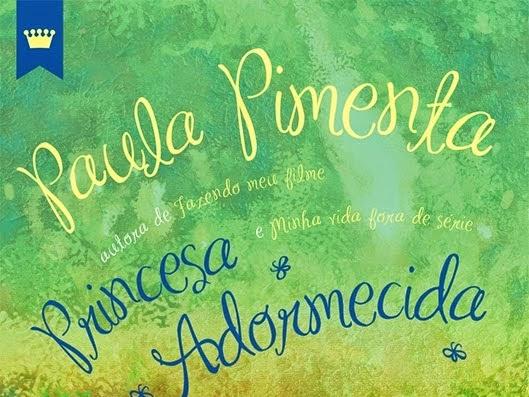 Princesa Adormecida, Paula Pimenta e Galera Record