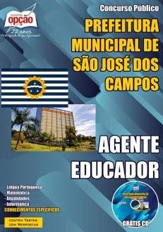 Apostila Prefeitura São José dos Campos - Agente Educador/SP (Grátis CD ROM).