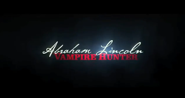 Abraham Lincoln Vampire Hunter 2012 Supernatural horror title from 20th Century Fox produced by Tim Burton based on 2010 novel Abraham Lincoln, Vampire Hunter by Seth Grahame-Smith