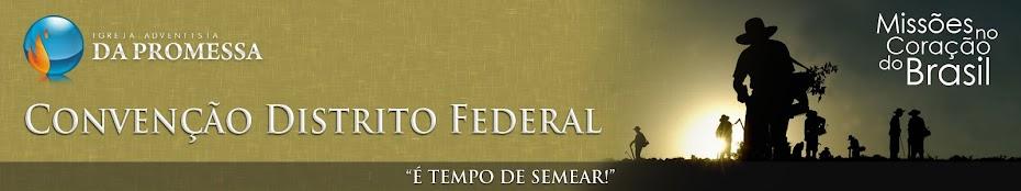 Convenção Distrito Federal | Igreja Adventista da Promessa