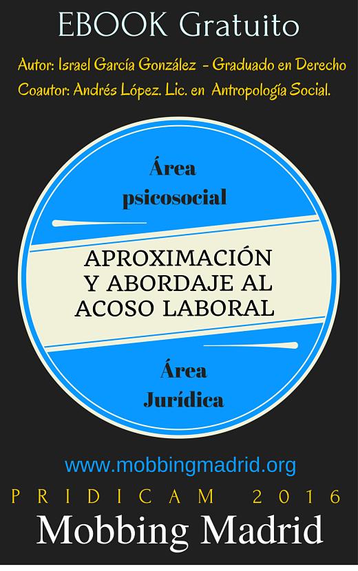 Ebook gratuito: Aproximación y Abordaje al Acoso Laboral