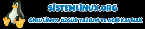 SistemLinux.Org 🐧 🇹🇷  GNU/Linux, Özgür Yazılım ve Açık Kaynak