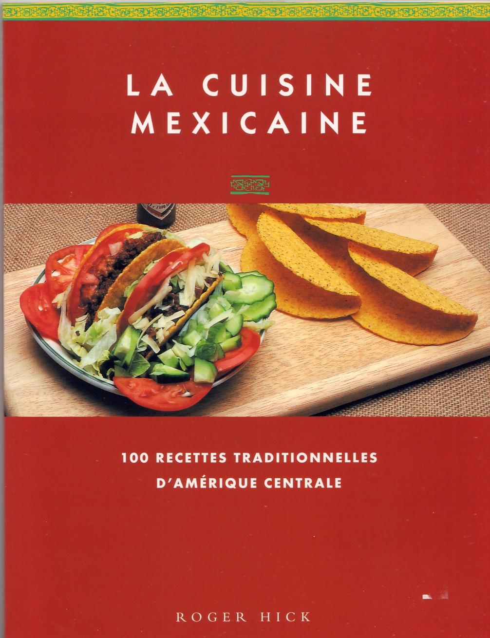 Recettes mexicaines poulet for Cuisine mexicaine