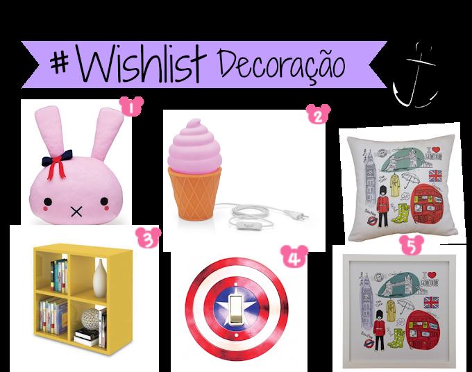 Wishlist de Decoração