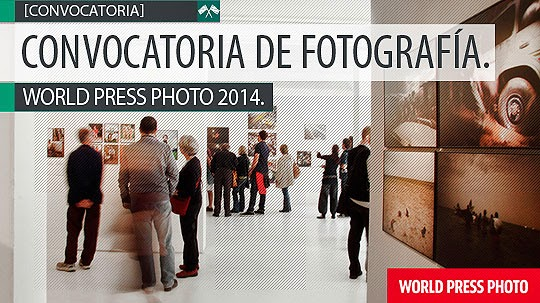 Convocatoria de fotografía. WORLD PRESS PHOTO 2014