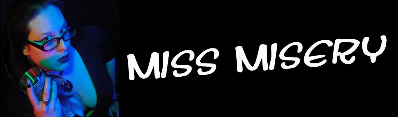 Miss Misery's Nightmares...