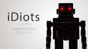 iDiots by BIG LAZY ROBOT