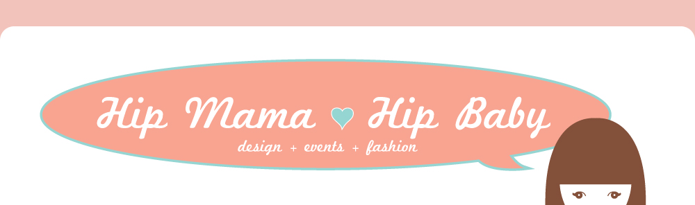 Hip Mama Hip Baby