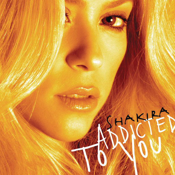 [EP] Shakira - Addicted to You (Remixes) [iTunes Plus AAC M4A]