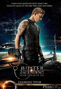 Phim Người Thừa Kế Vũ Trụ Jupiter Ascending 2015
