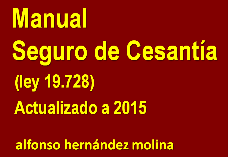 https://nuestrosderechoslaborales.files.wordpress.com/2015/01/manual-sobre-seguro-de-cesantc3ada-chile-2015.pdf