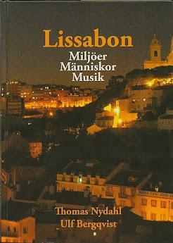LISSABON. MILJÖER, MÄNNISKOR, MUSIK.