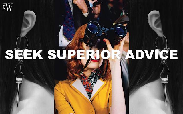 SEEK SUPERIOR ADVICE | SO SHE WROTE