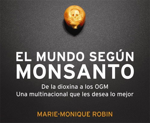 El mundo según Monsanto - Documental completo YouTube