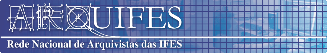 ARQUIFES - Rede Nacional de Arquivistas das IFES