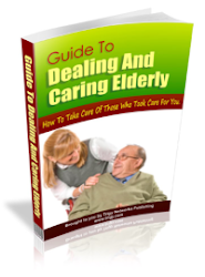 Guide To Dealing & Caring for the elderly