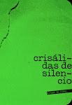 Crisálidas de silencio