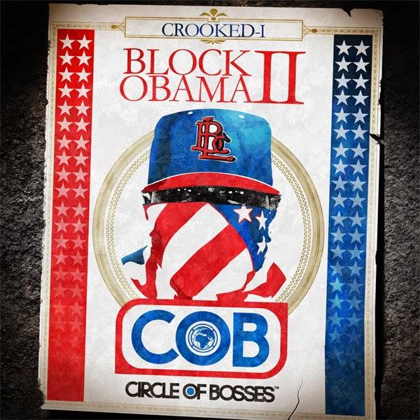 Crooked I - Block Obama II - EP Cover