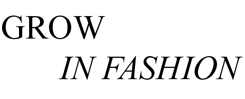 GROW IN FASHION