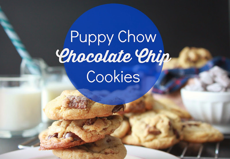 Puppy Chow Chocolate Chip Cookies