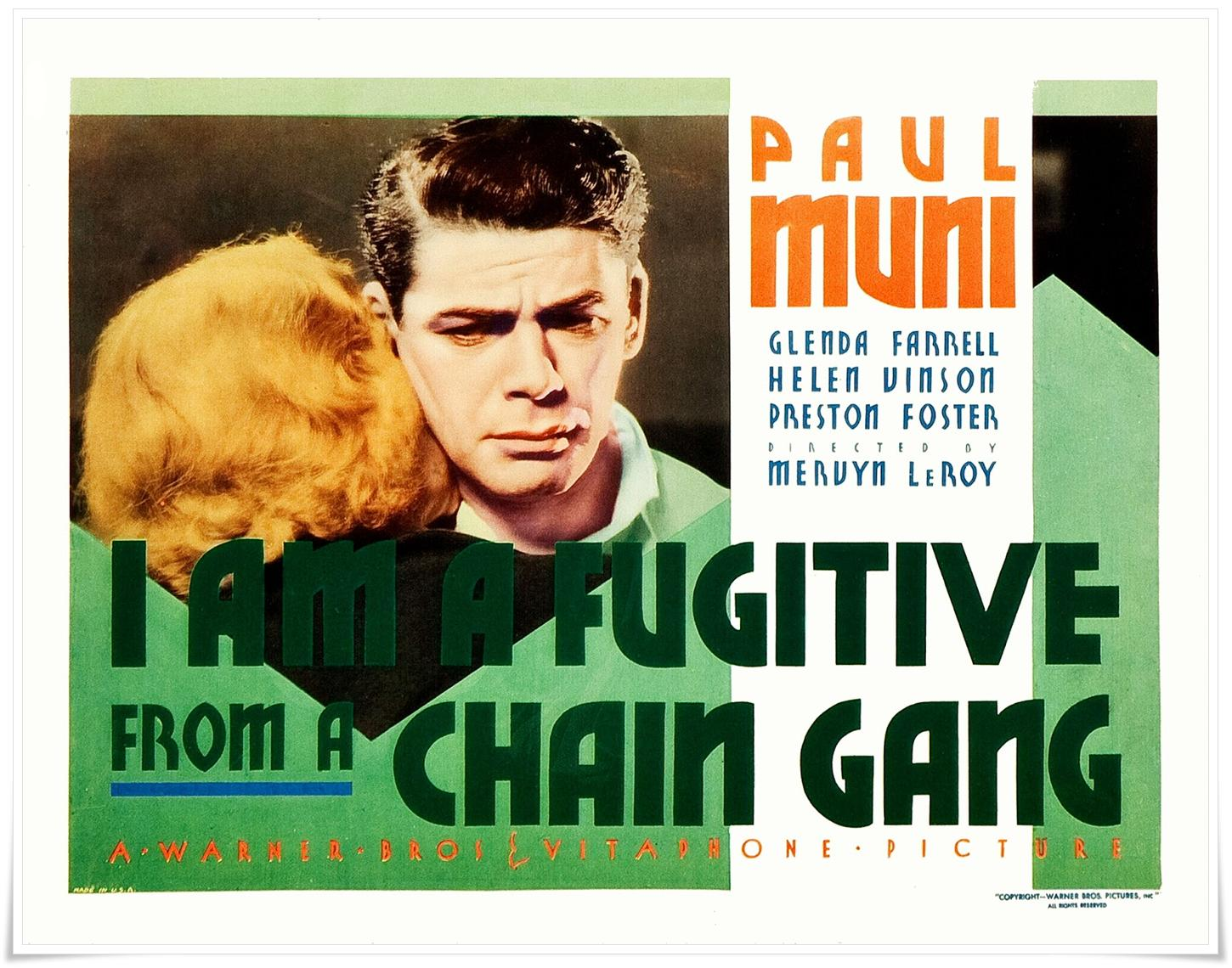 I Am a Fugitive From a Chain Gang (1932) Drama/Pre-Code