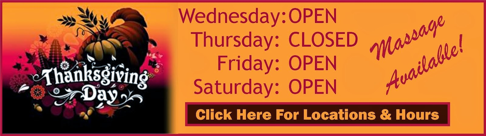 Thanksgiving Hours at My Chiro