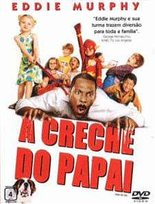 Filme A Creche Do Papai Dublado AVI DVDRip