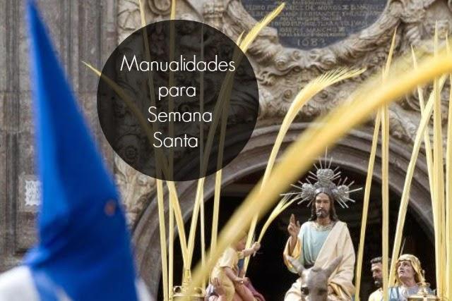 Manualidades para Semana Santa